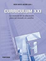 Curriculum XXI: Lo esencial de la educación para un mundo en cambio