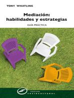 Mediación: habilidades y estrategias: Guía práctica