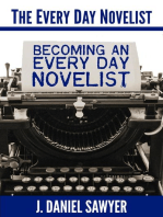 Becoming an Every Day Novelist (The Every Day Novelist, #2)