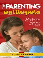 The Parenting Battlefield