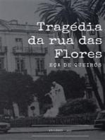 A Tragédia da Rua das Flores
