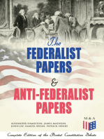 The Federalist Papers & Anti-Federalist Papers