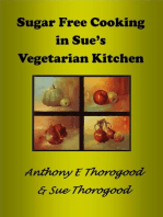 Sugar Free Cooking in Sue's Vegetarian Kitchen