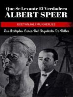Que Se Levante El Verdadero Albert Speer