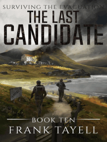 Surviving The Evacuation, Book 10: The Last Candidate: Surviving The Evacuation, #10