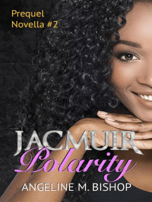 Jacmuir: Polarity: Jacmuir Prequel Series, #2