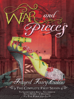 War and Pieces - Frayed Fairy Tales (The Complete First Season)