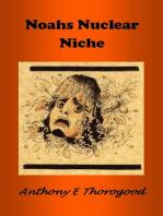Noahs Nuclear Niche