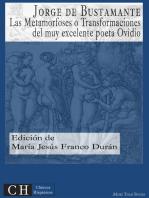Las Metamorfoses o Transformaciones del muy excelente poeta Ovidio
