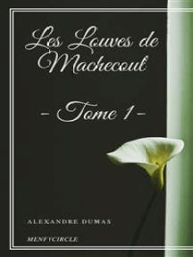 Les Louves de Machecoul - Tome I