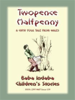 TWO PENCE and HALFPENNY - A Gypsy Children's Story from Wales