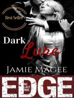 Dark Lure