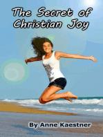 The Secret of Christian Joy