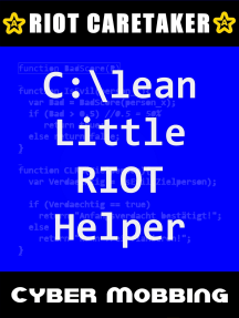 Clean Little RIOT Helper: Cyber-Mobbing 1