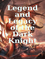Legend and Legacy of the Dark Knight