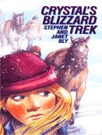 Crystal's Blizzard Trek