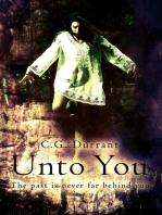 Unto You