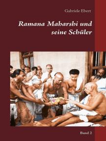 Ramana Maharshi und seine Schüler: Band 2
