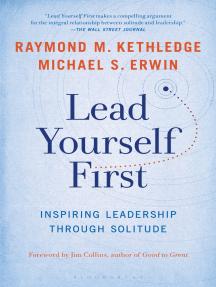 Lead Yourself First: Inspiring Leadership Through Solitude