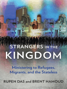Strangers in the Kingdom: Ministering to Refugees, Migrants and the Stateless
