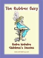 THE RUBBER FAIRY - A Fairy Tale