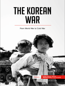 The Korean War: From World War to Cold War