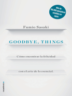 Goodbye, things: Cómo encontrar la felicidad con el arte de lo esencial