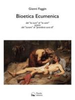 Bioetica Ecumenica