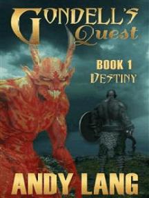 Gondell's Quest: Destiny