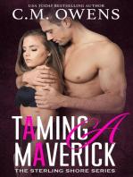 Taming A Maverick