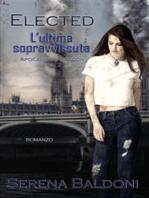 """Elected """"Apocalypse London Volume 2"""""""