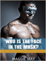 Who is the Face in the Mask?