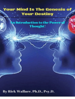 Your Mind is the Genesis of Your Destiny