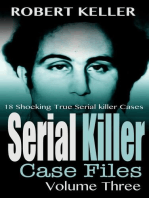 Serial Killer Case Files Volume 3
