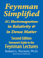 Feynman Lectures Simplified 2C: Electromagnetism: in Relativity & in Dense Matter