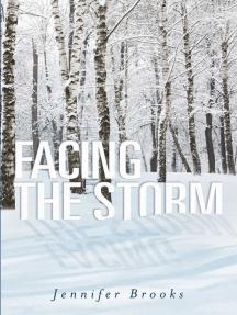 Facing the Storm