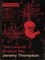 The Land of Broken Sky