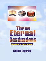 Three Eternal Destinations