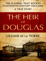 The Heir of Douglas: The Scandal That Rocked Eighteenth-Century England