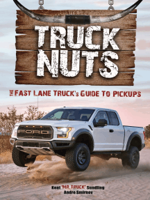 Truck Nuts: The Fast Lane Truck's Guide to Pickups (Guide to Pickup Trucks, All About Chevy Trucks, Modified Diesel Trucks)