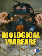 Biological Warfare: Learn What's at Risk, Protective Measures & Treatment of Casualties (Bacterial Agents; Anthrax, Brucellosis, Plague, Q Fever, Viral Agents; Smallpox, Venezuelan Equine Encephalitis, Toxins…)