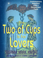 The Two Of Cups Is For Lovers