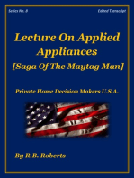 Lecture On Applied Appliances - Saga of the Maytag Man - Series No. 8 [PHDMUSA]
