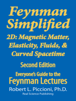 Feynman Lectures Simplified 2D: Magnetic Matter, Elasticity, Fluids, & Curved Spacetime