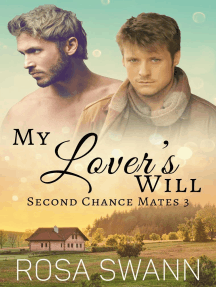 My Lover's Will: Second Chance Mates, #3