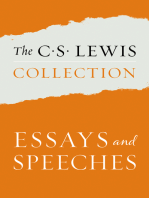 The C. S. Lewis Collection: Essays and Speeches: The Six Titles Include: The Weight of Glory; God in the Dock; Christian Reflections; On Stories; Present Concerns; and The World's Last Night