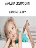 Bambini Tardivi