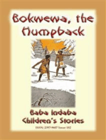 BOKWEWA THE HUMPBACK - An American Indian Children's Story