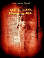 Celtic Rasna - L'ultimo sacrificio