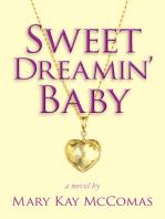 Sweet Dreamin' Baby